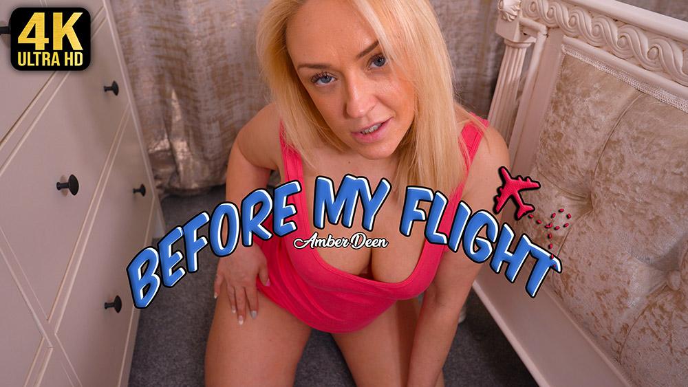 Amber Deen Before My Flight